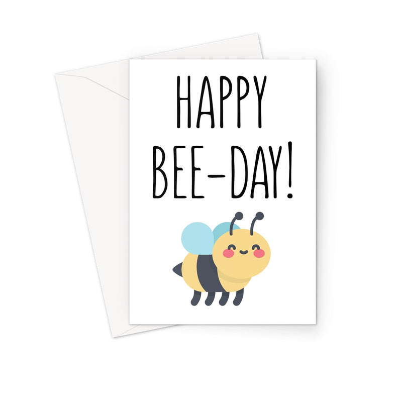 HAPPY BEE-DAY - Nasty Cards