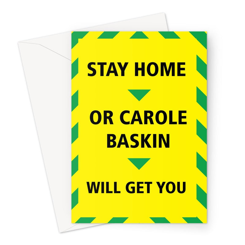 STAY HOME CAROLE BASKIN