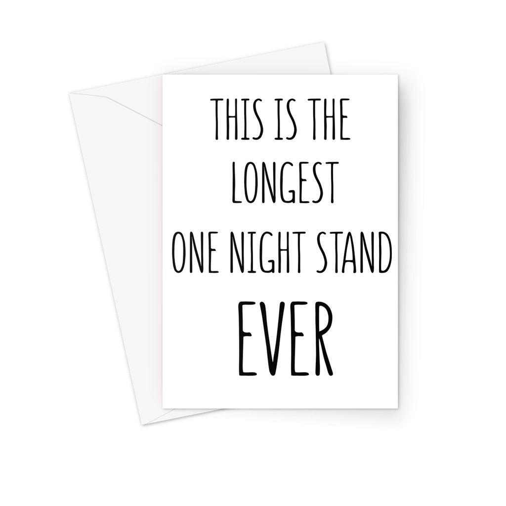 LONGEST ONE NIGHT STAND - Nasty Cards