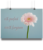 Artysan Prints 0% Perfect 100% Forgiven Poster Art