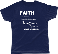 Faith Like Wifi Funny Christian Quote on a Unisex Navy T-Shirt