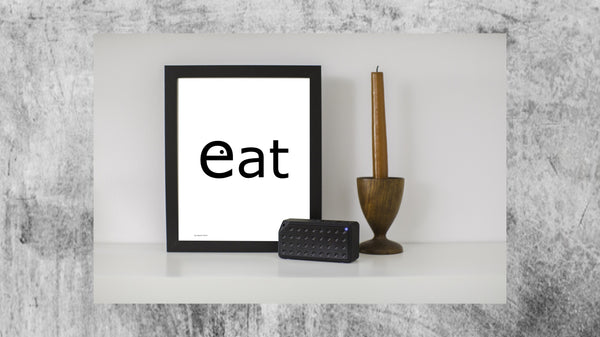 the word eat on a portrait poster from Artysan Prints A4 A3 or digital download