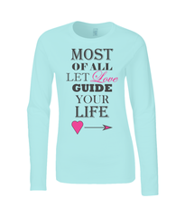 Love Guides You - Ladies Long Sleeved T-Shirt (SoftStyle)