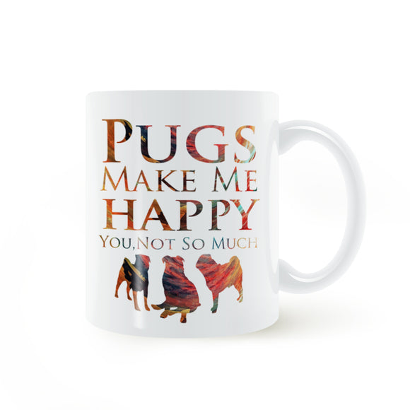Pugs Make Me Happy Coffee Mug