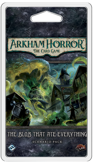 Arkham Horror: LCG: The Blob That ate Everything Scenario Pack Card Game