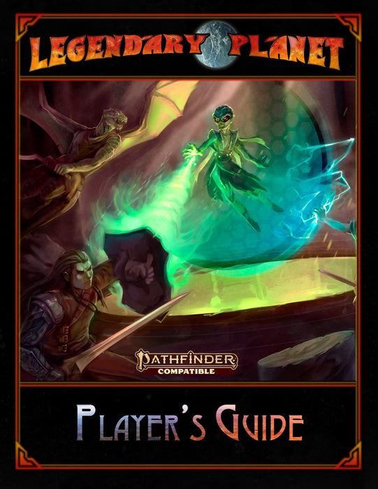 Pathfinder 2nd Edition: Legendary Planet Player's Guide Role Playing Game