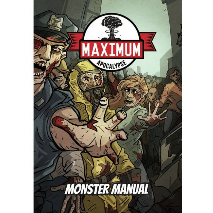 Maximum Apocalypse RPG: Monster Manual