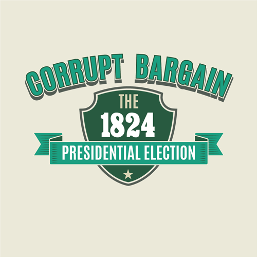 Corrupt Bargain: The 1824 Presidential Election Board Game