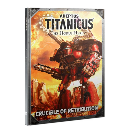 Adeptus Titanicus: Crucible of Retribution Book