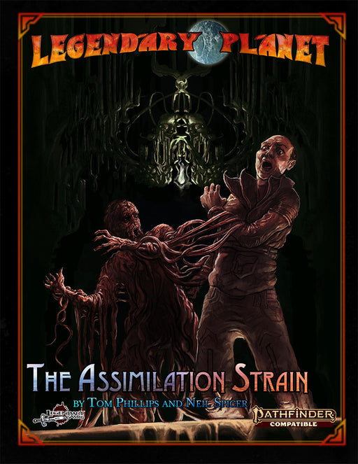 Pathfinder 2nd Edition: Legendary Planet: The Assimilation Strain Role Playing Game