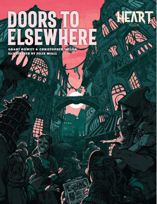 Heart: Doors to Elsewhere RPG Sourcebook (Pre-order) Feb 2021
