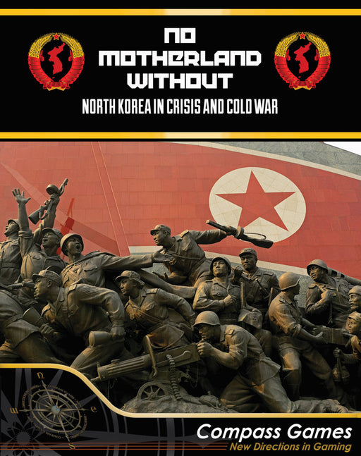 No Motherland Without: North Korea In Crisis and Cold War Board Game (Pre-order)