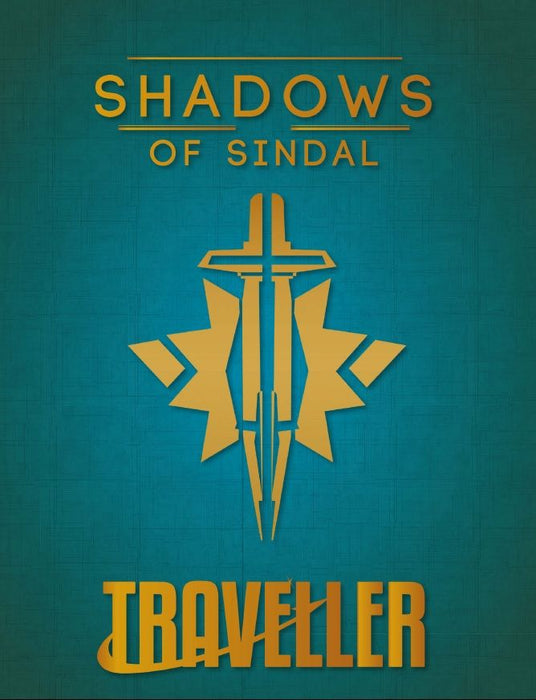 Traveller: Shadows of Sindal Role Playing Game