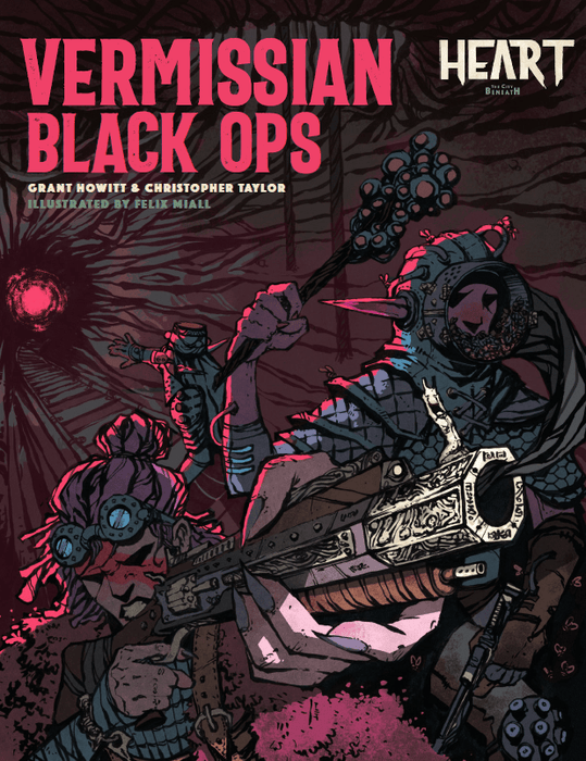 Heart: Vermissian Black Ops RPG Sourcebook (Pre-order) Apr 2021
