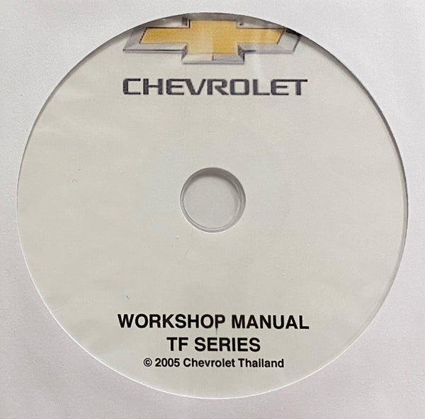 2002-2007 Chevrolet TF Series (Thailand Build) Workshop Manual