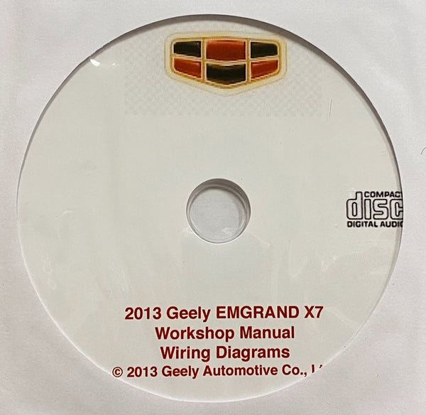 2013 Geely EMGRAND X7 Workshop Manual and Wiring Diagrams