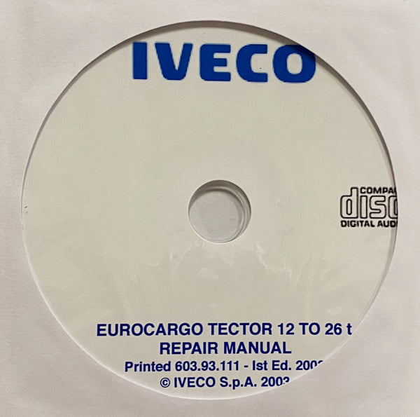 2003 Iveco Eurocargo Tector 12 to 26t Workshop Manual