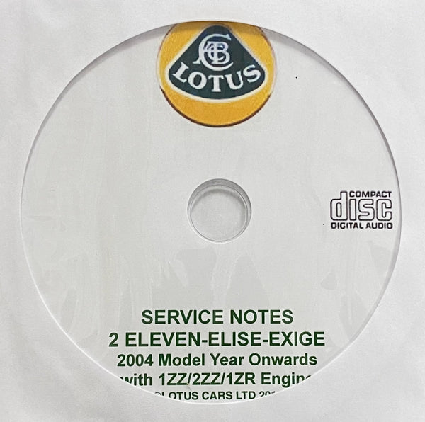 2004 onwards Lotus 2 Eleven, Elise and Exige with 1ZZ/2ZZ/1ZR Engines Workshop Manual