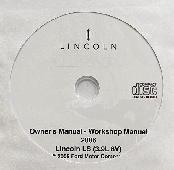 2006 Lincoln LS 3.9L 8V Owner's Manual and Workshop Manual