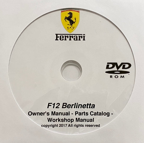 2012-2017 Ferrari F12 Berlinetta Owner's Manual, Parts Catalog and Workshop Manual
