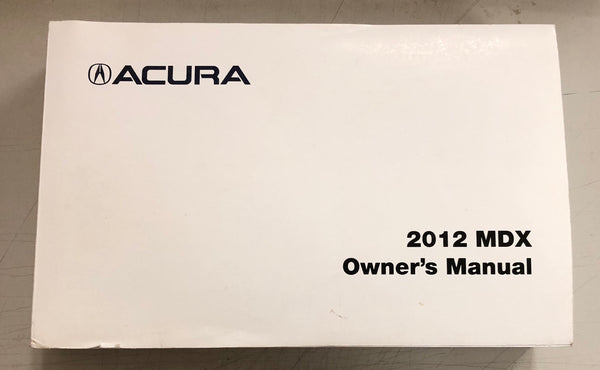 2012 ACURA MDX Owner's Manual