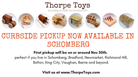 curbside pickup is now available in Schomberg for Thorpe Toys handcrafted wooden toys.