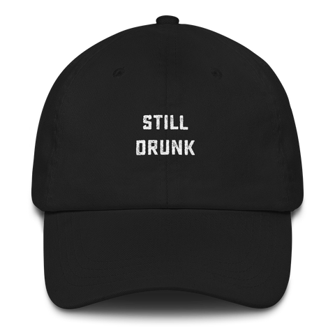 still drunk dad hat