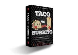 TACO VS BURRITO (Pre-order - Ships October 2018)