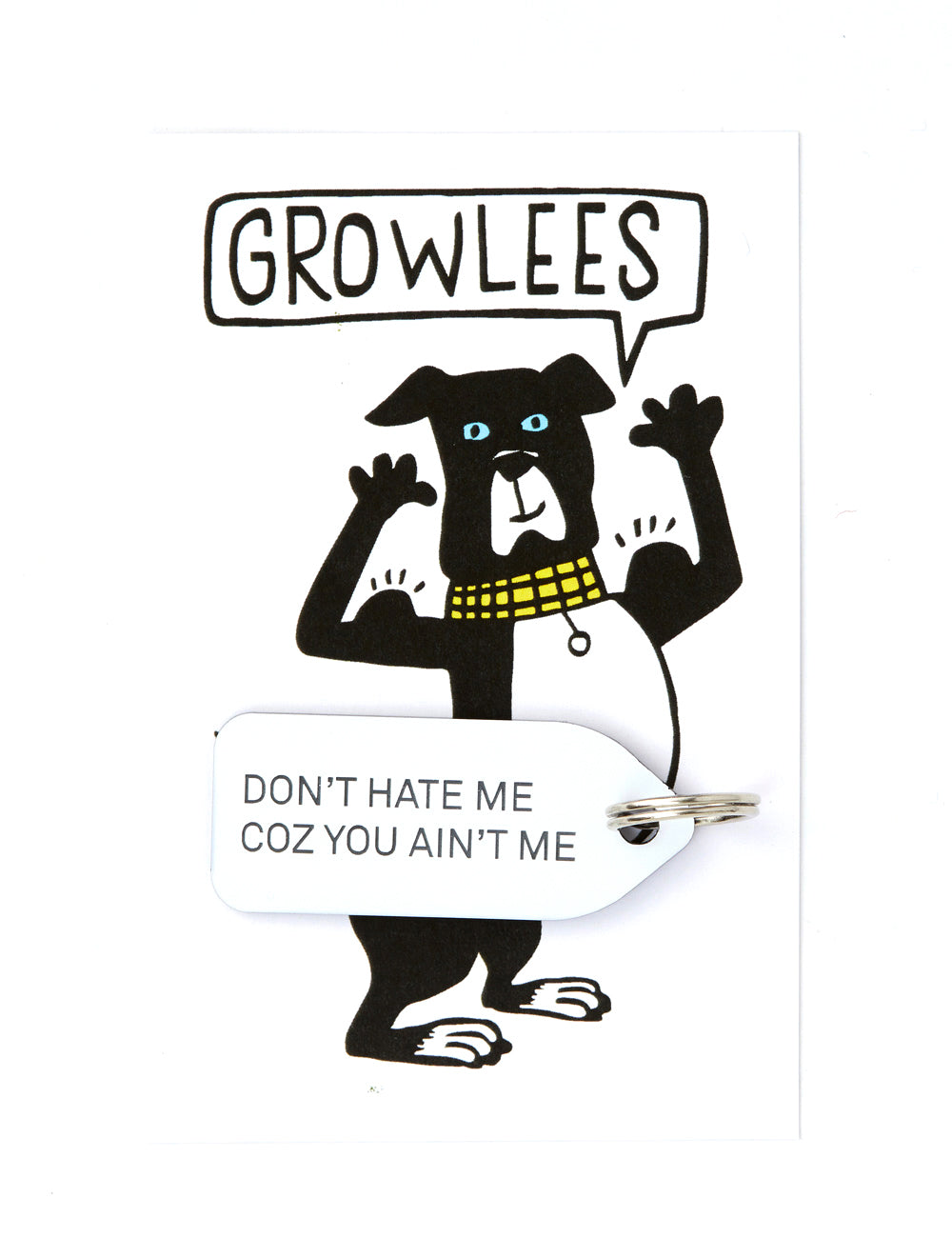 Dont Hate Me Cos You Ain't Me Dog Tag | White