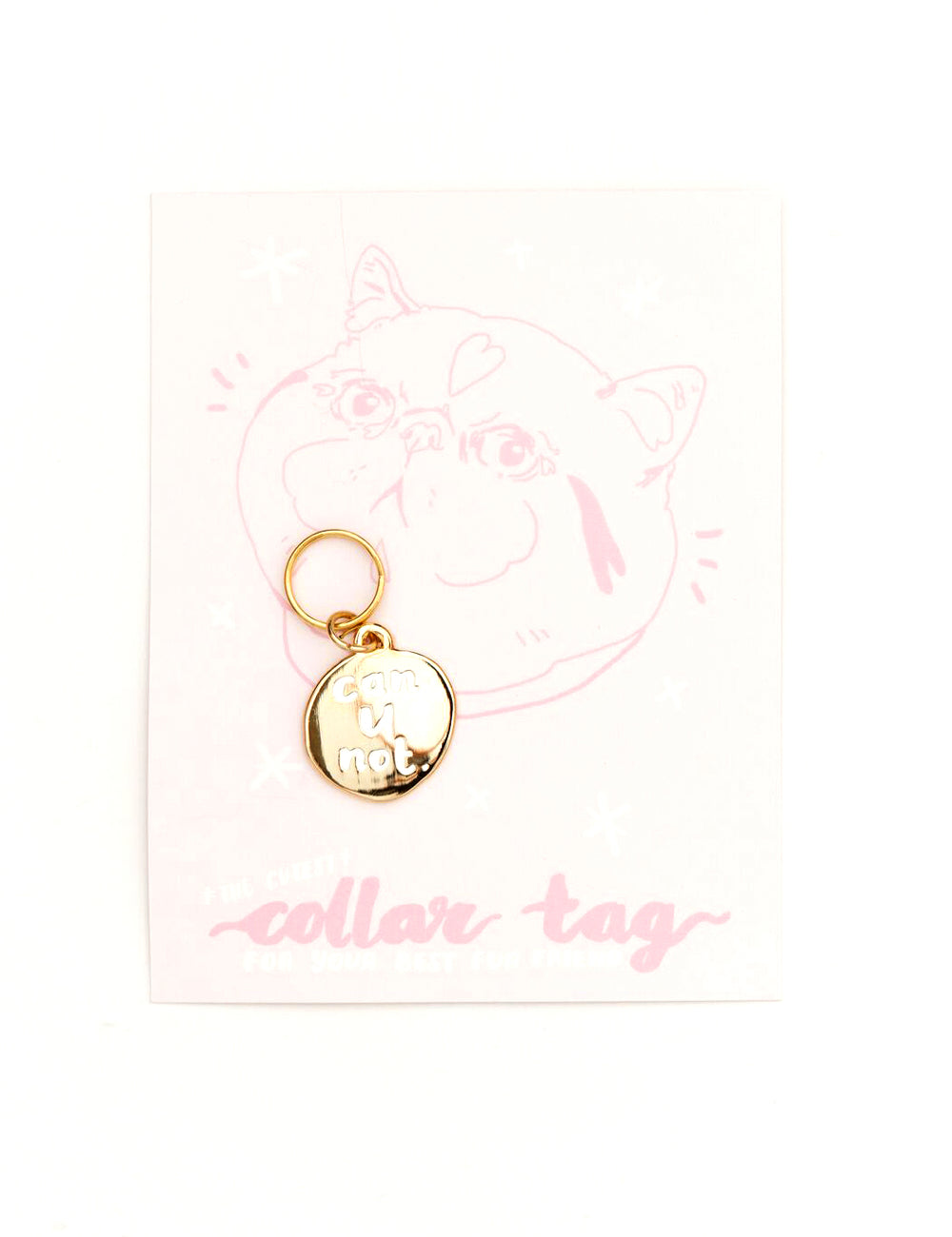'Can U Not' Collar Tag | Gold