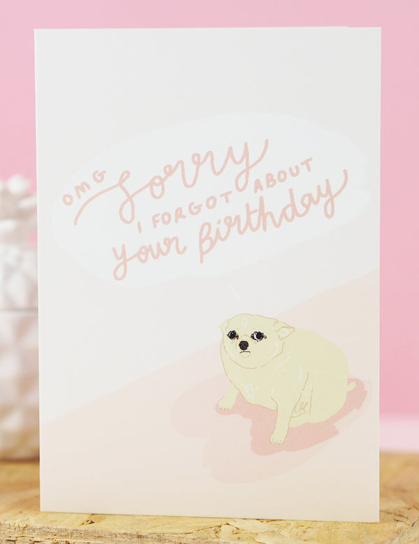 'Sorry I Forgot Your Birthday' Greeting Card