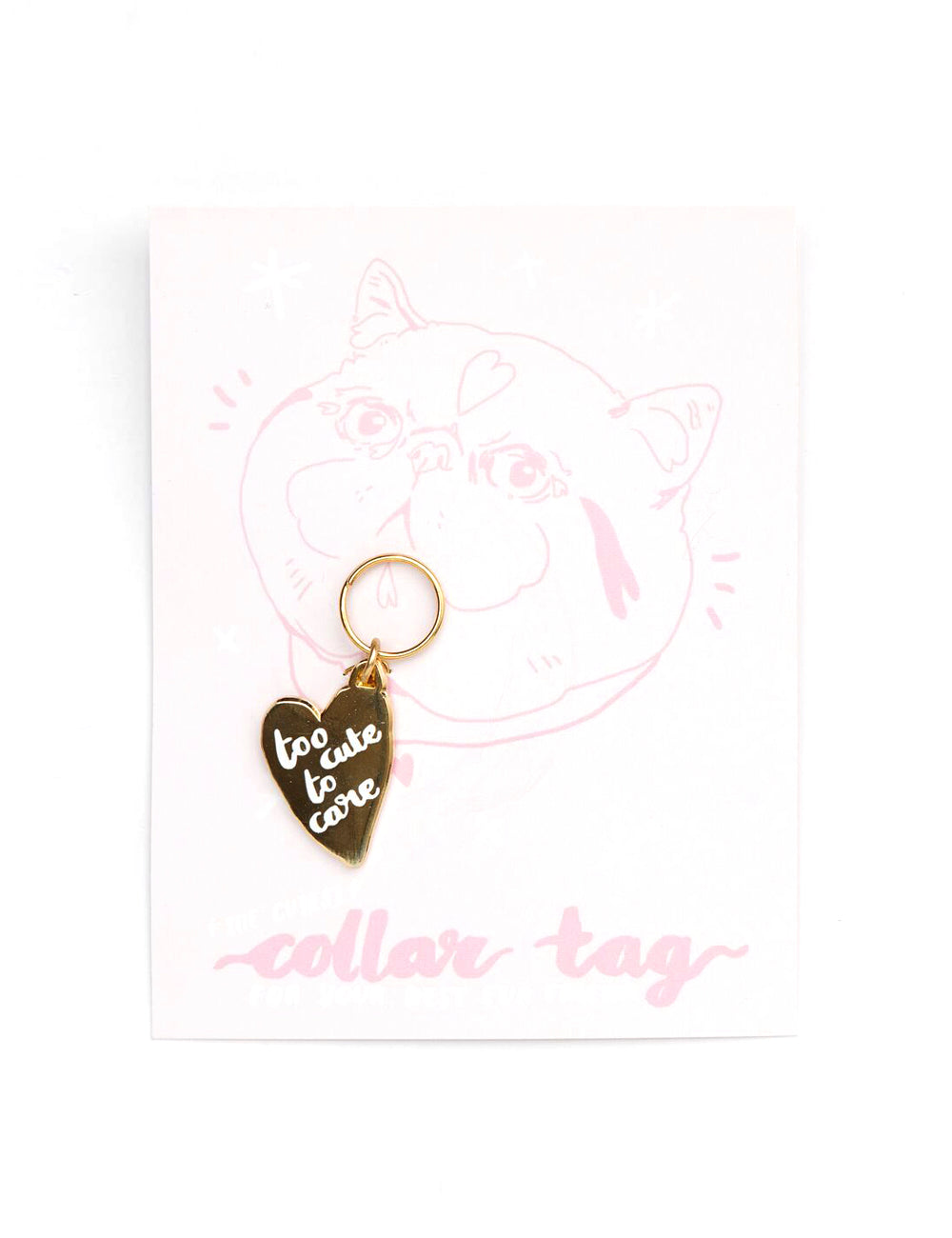 'Too Cute To Care' Collar Tag | Gold
