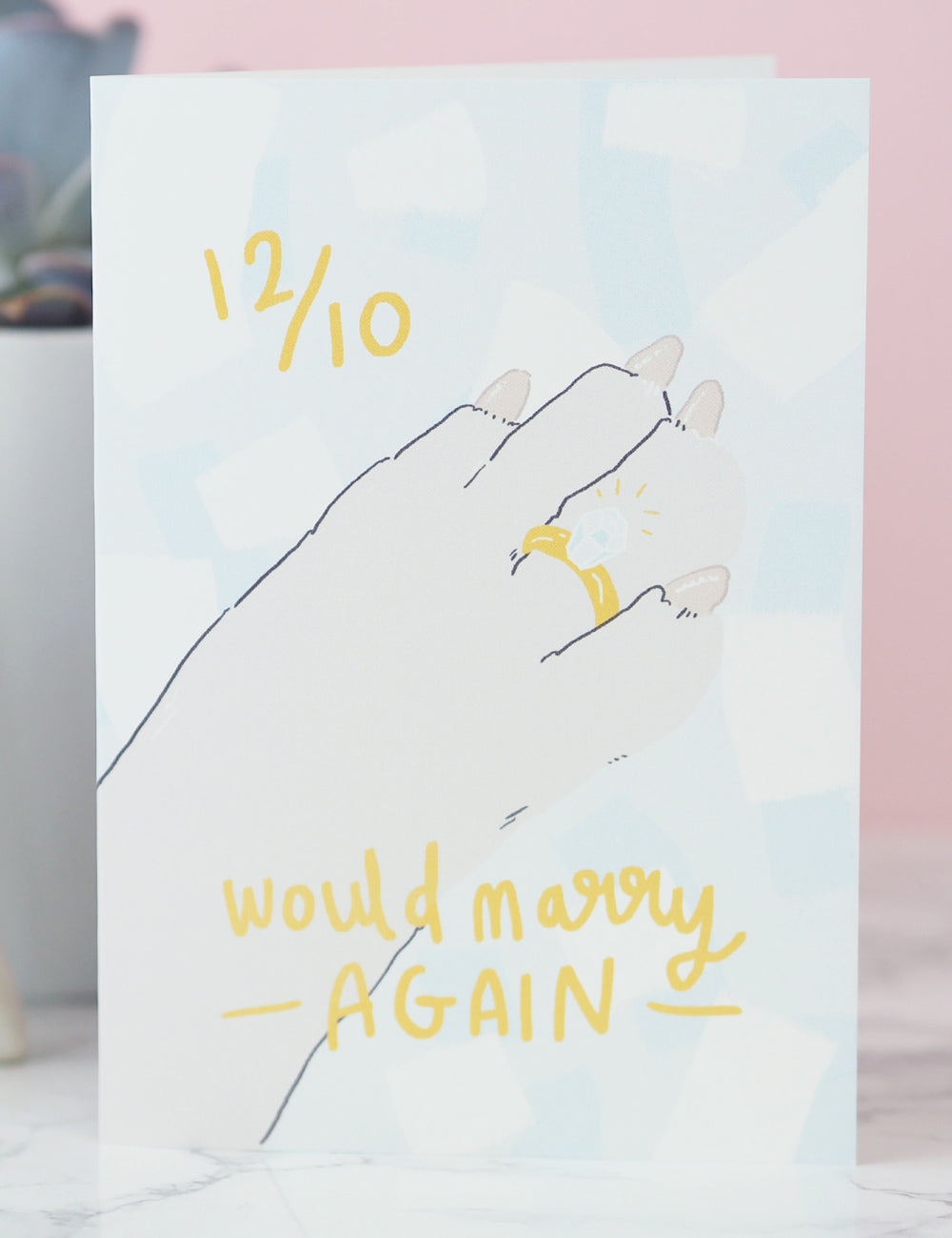 'Would Marry Again' Greeting Card