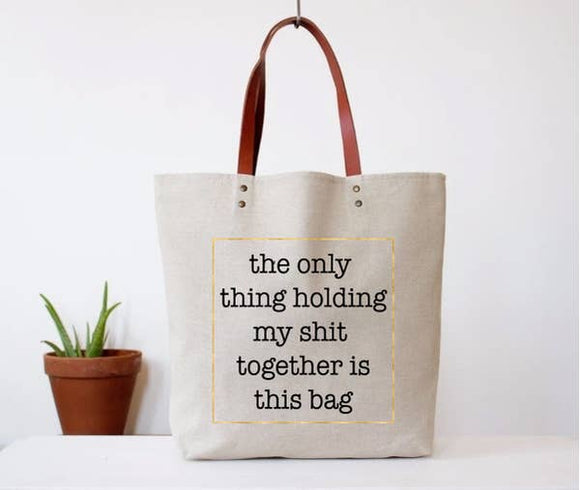 Shit Together Tote