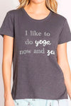 I Like To Do Yoga Tee Shirt RNPLT by PJ Salvage