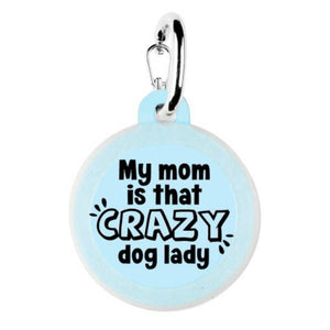 Crazy Dog Lady Dog Tag