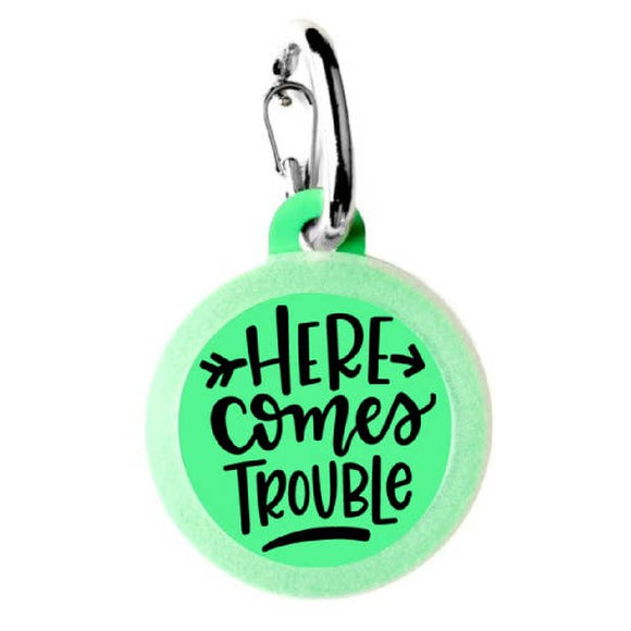 Here Comes Trouble Dog Tag