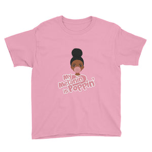 My Melanin is Poppin' Youth T-Shirt