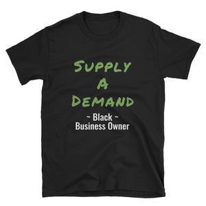 Supply A Demand Unisex T-Shirt