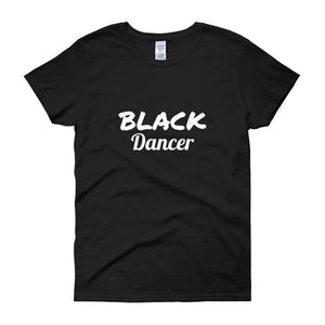 Black Dancer Women's t-shirt