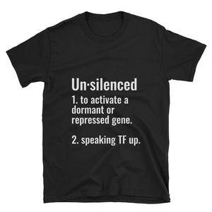 Unsilenced Unisex T-Shirt