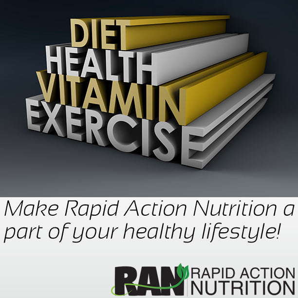 Make Rapid Action Nutrition part of your healthy lifestyle!