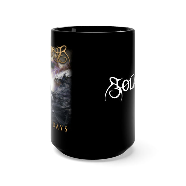 Darkest Days Black Mug 15oz - Solarus Metal