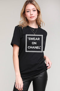 SWEAR ON CHANEL TEE