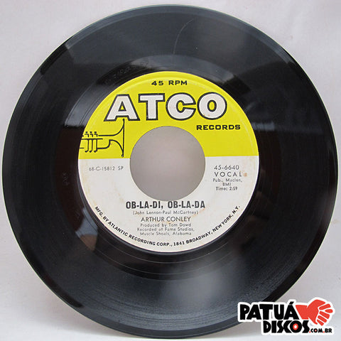 Arthur Conley - Ob-La-Di, Ob-La-Da / Otis Sleep On - 7""
