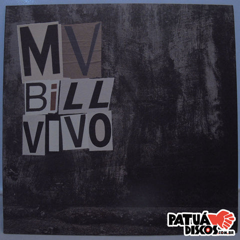 MV Bill - A1 Vivo / B1 Raiz - 7""