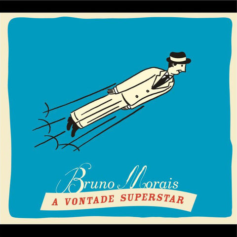 Bruno Morais - A Vontade Superstar - LP