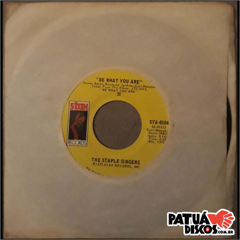 The Staple Singers - Be What You Are / I Like The Things About Me - 7""