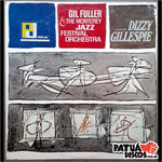 Gil Fuller & The Monterey Jazz Festival Orchestra Featuring Dizzy Gillespie - Gil Fuller & The Monterey Jazz Festival Orchestra Featuring Dizzy Gillespie