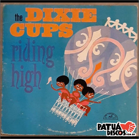 The Dixie Cups - Riding High - LP